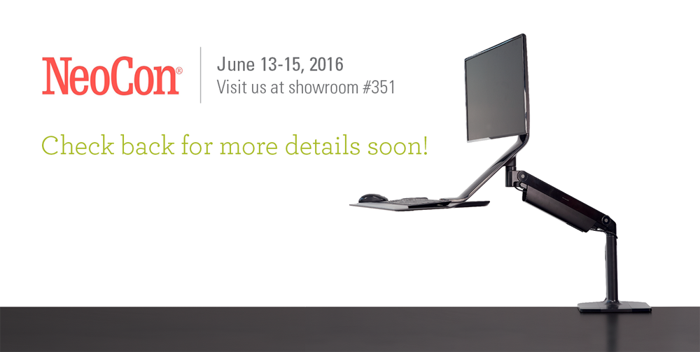 NeoCon - June 13-15, 2016 - Visit us at showroom #351 - Check back for more details soon!